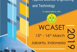 WCASET (World Conference on Applied Science Engineering and Technology) 2019