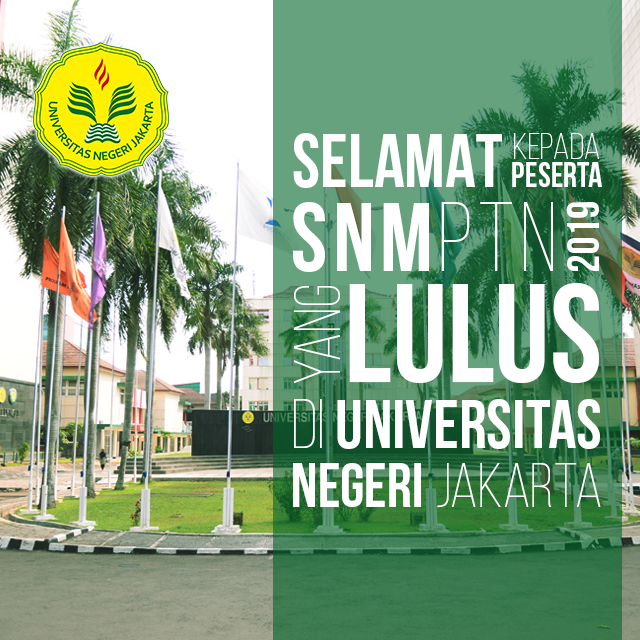 UNJ in Top 20 State Universities with the Most Registrants and Top 20 Strictness of Study Programs in 2019 SNMPTN